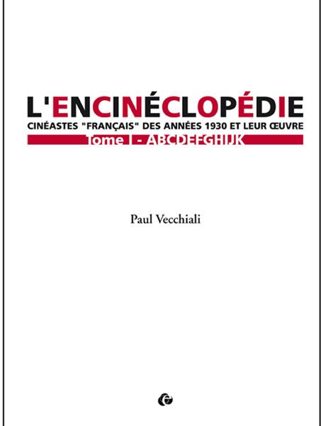 L'Encinéclopédie de Paul Vecchiali et le cinéma français des années 30