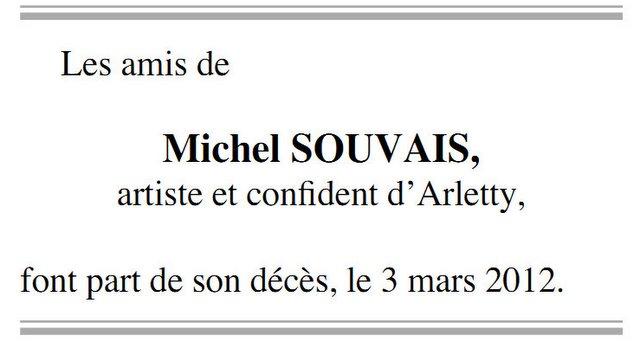 La mort de Michel Souvais le confident d'Arletty, arrière petit-fils de La Goulue (1946-2012)
