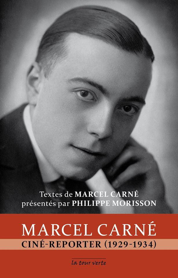 Marcel Carné , Ciné-Reporter (1929-1934)