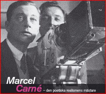 l'hommage de la Cinematheque Suedoise à Marcel Carné (été 2010)